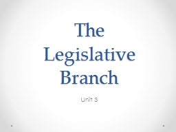 The  Legislative Branch Unit 3