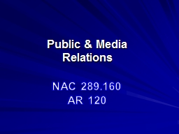 NAC 289.160 AR 120 Public & Media Relations
