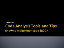 Code Analysis Tools and Tips