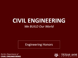 CIVIL ENGINEERING We BUILD Our World PowerPoint PPT Presentation