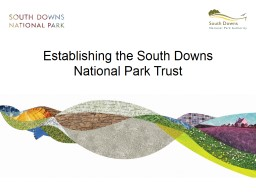 Establishing the South Downs National Park Trust