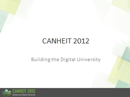 CANHEIT 2012 Building the Digital University
