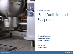 1 Safe Facilities and Equipment