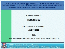 CALCULATION OF ARCHITECT�S REMUNERATION ACCORDING TO THE 1996 CONDITIONS OF ENGAGEMENT AND CONSUL