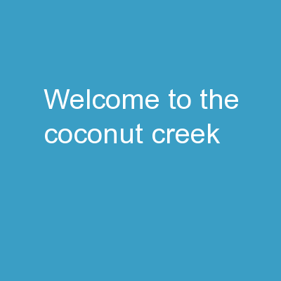 Welcome To The Coconut Creek