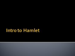 Intro to Hamlet The Lion King