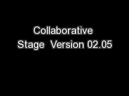 Collaborative Stage  Version 02.05