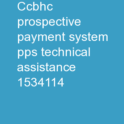CCBHC Prospective Payment System (PPS) Technical Assistance
