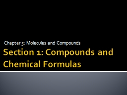 Section 1: Compounds and Chemical Formulas