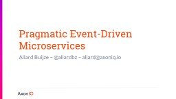 Pragmatic Event-Driven Microservices