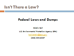 Isn�t There a Law? Federal Laws and Dumps