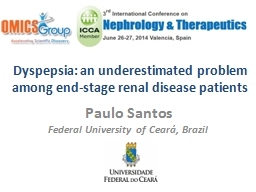 Dyspepsia: an underestimated problem among end-stage renal disease patients
