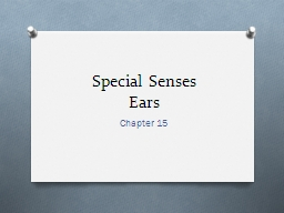 Special  Senses Ears Chapter