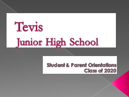 Tevis    Junior High School
