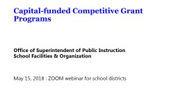 Capital-funded  Competitive Grant Programs