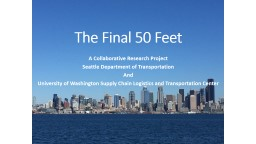 The Final 50 Feet A Collaborative Research Project