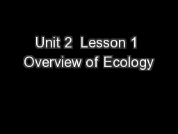 Unit 2  Lesson 1 Overview of Ecology