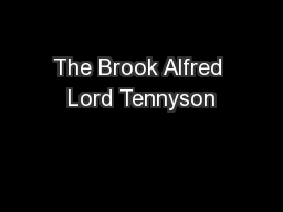 The Brook Alfred Lord Tennyson