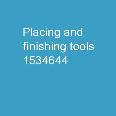 Placing and Finishing Tools