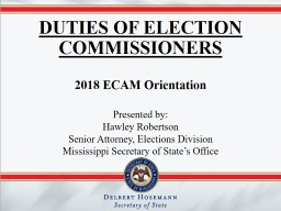 DUTIES OF ELECTION  COMMISSIONERS