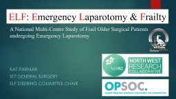 A National Multi-Centre Study of Frail Older Surgical Patients undergoing Emergency Laparotomy