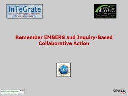Remember  EMBERS and Inquiry-Based Collaborative Action