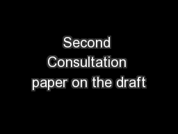 Second Consultation paper on the draft