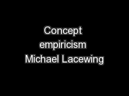 Concept empiricism Michael Lacewing