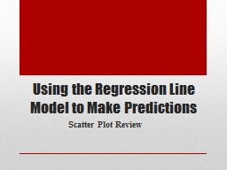 Using the Regression Line Model to Make Predictions