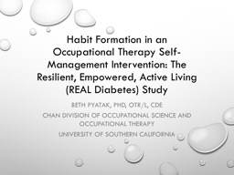 Habit Formation in an Occupational Therapy Self-Management Intervention: The Resilient, Empowered,