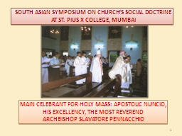 1 SOUTH ASIAN SYMPOSIUM ON CHURCH'S SOCIAL DOCTRINE