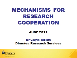 MECHANISMS FOR RESEARCH COOPERATION