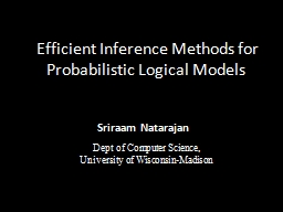 Efficient Inference Methods for Probabilistic Logical Models