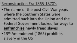 Reconstruction Era 1865-1870's