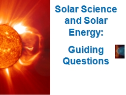 Solar Science and Solar Energy: PowerPoint PPT Presentation