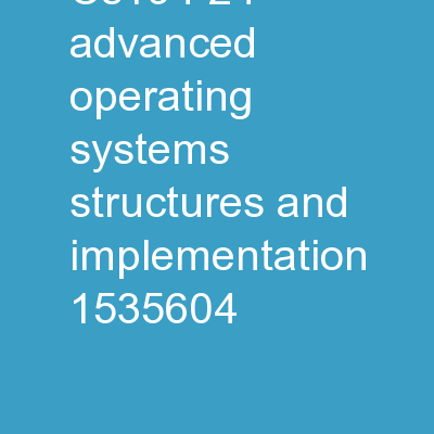 CS194-24 Advanced Operating Systems Structures and Implementation