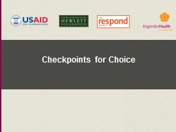 Checkpoints for Choice Session 1: Welcome and Overview