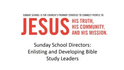 Sunday School Directors: