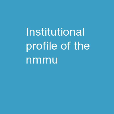 Institutional Profile of the NMMU