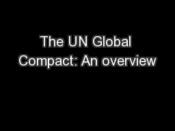 The UN Global Compact: An overview
