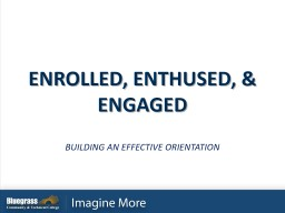 BUILDING AN EFFECTIVE ORIENTATION PowerPoint PPT Presentation