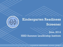 Kindergarten Readiness  Screener PowerPoint PPT Presentation
