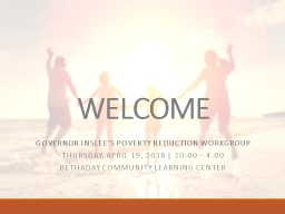 WELCOME GOVERNOR INSLEE'S POVERTY REDUCTION WORKGROUP PowerPoint PPT Presentation
