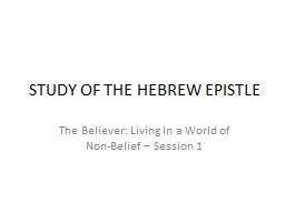 STUDY OF THE HEBREW EPISTLE
