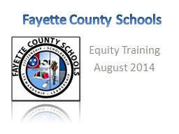 Fayette County Schools Equity Training