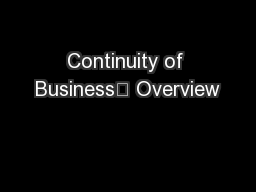 Continuity of Business Overview