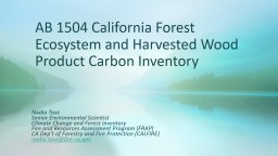 AB 1504 California Forest Ecosystem and Harvested Wood Product Carbon Inventory