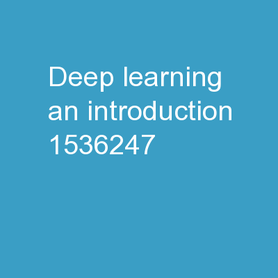 Deep Learning – An Introduction PowerPoint PPT Presentation