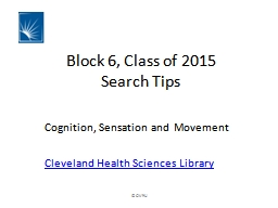 Block 6, Class of 2015 Search Tips