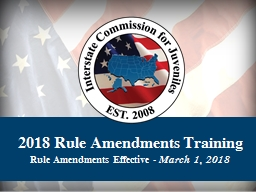 2018 Rule  Amendments Training